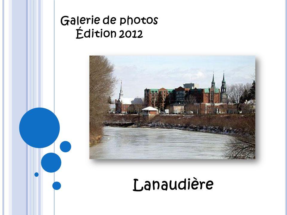 Galerie de photos Édition 2012 Lanaudière