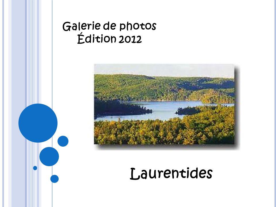 Galerie de photos Édition 2012 Laurentides