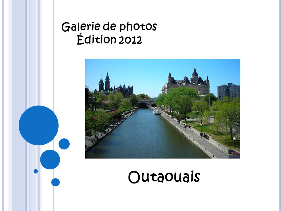Galerie de photos Édition 2012 Outaouais