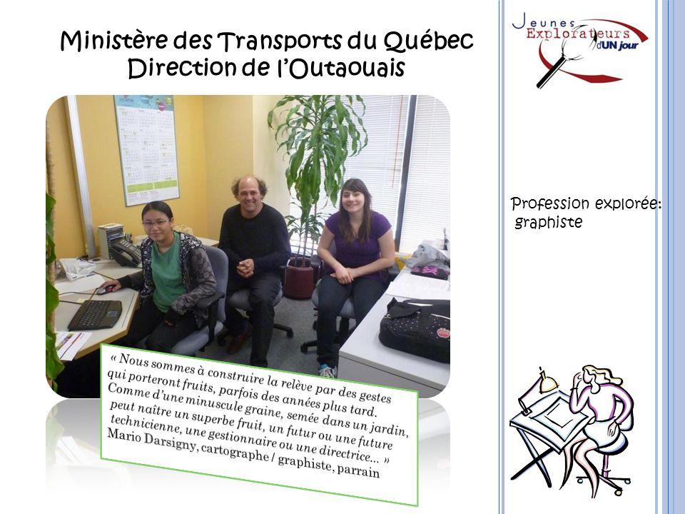 Ministère des Transports du Québec Direction de l'Outaouais