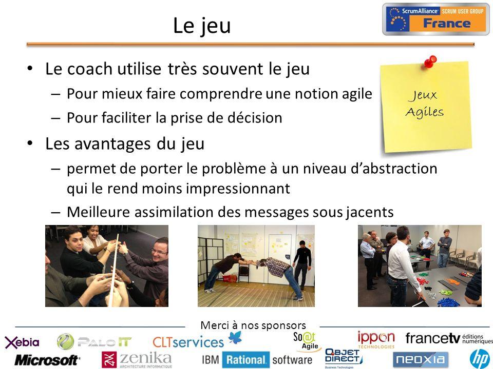 Le jeu Le coach utilise très souvent le jeu Les avantages du jeu