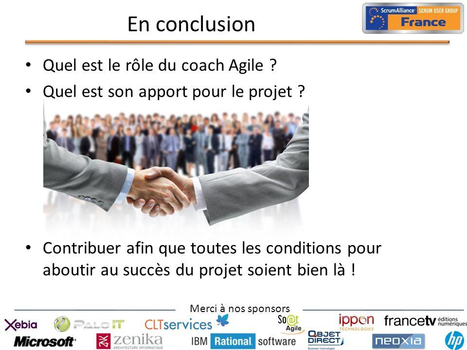 En conclusion Quel est le rôle du coach Agile
