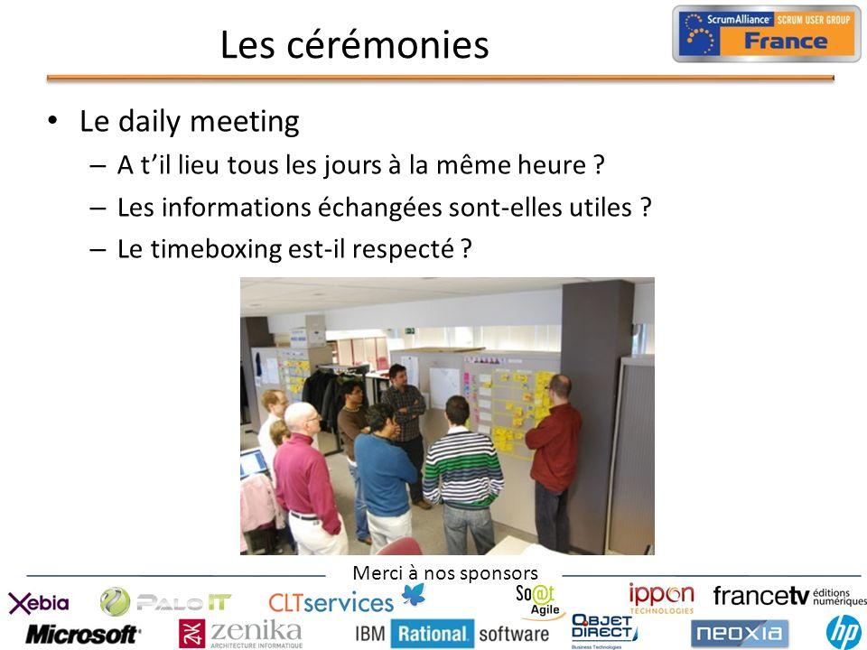 Les cérémonies Le daily meeting