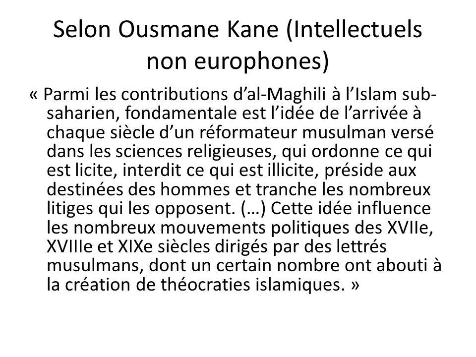 Selon Ousmane Kane (Intellectuels non europhones)