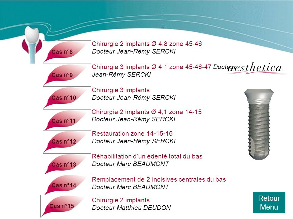 Retour Menu Chirurgie 2 implants Ø 4,8 zone 45-46