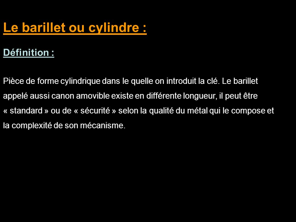 Le barillet ou cylindre :