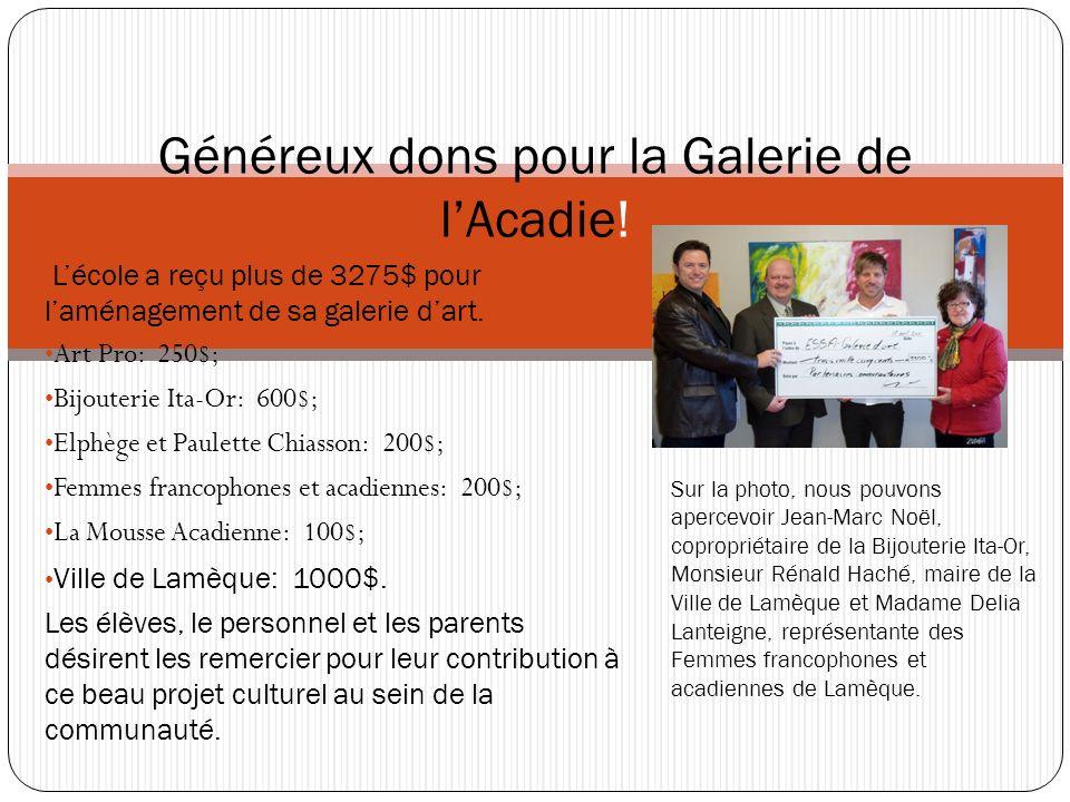 Généreux dons pour la Galerie de l'Acadie!
