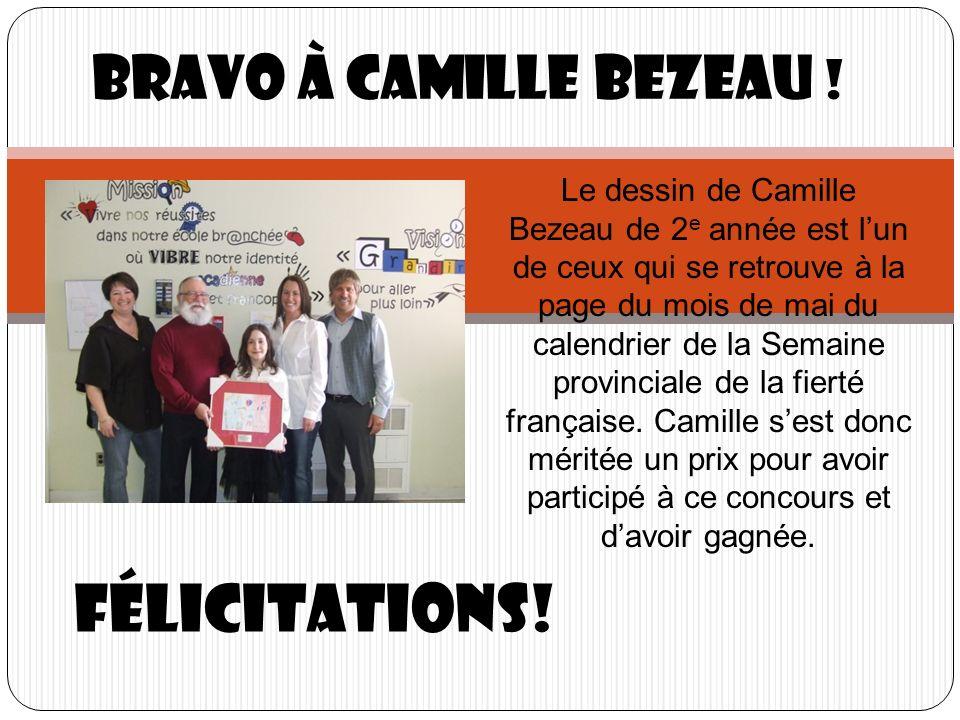 Félicitations! Bravo à Camille Bezeau !