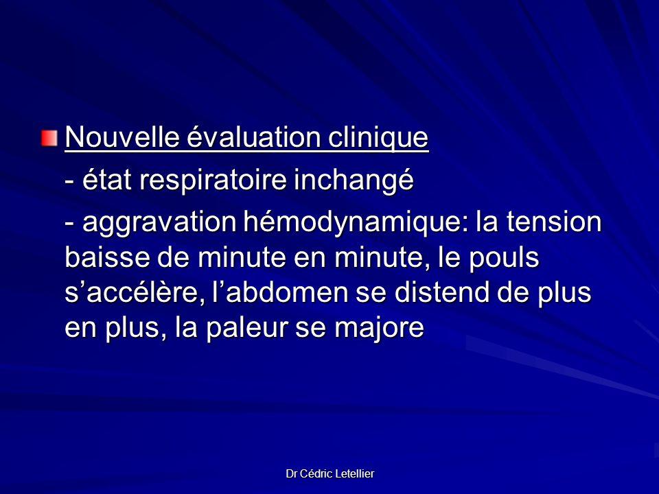 Nouvelle évaluation clinique - état respiratoire inchangé