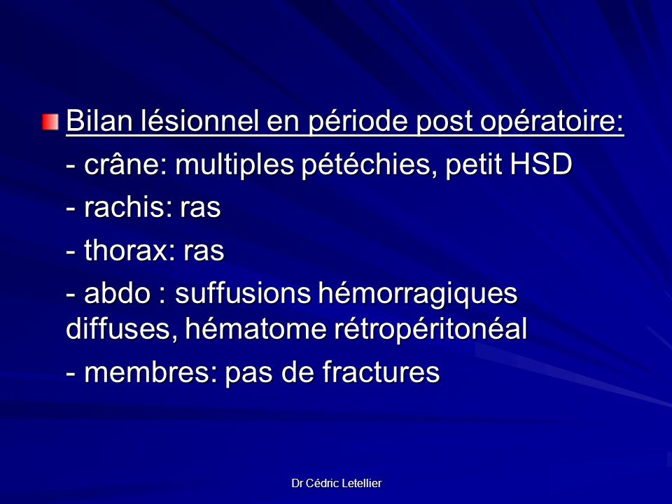 Bilan lésionnel en période post opératoire: