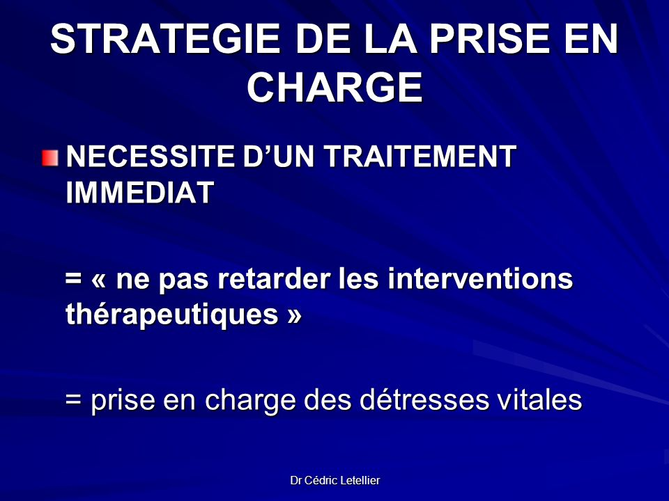 STRATEGIE DE LA PRISE EN CHARGE