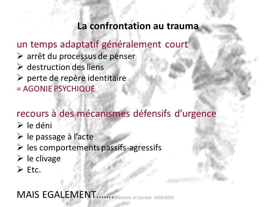 La confrontation au trauma