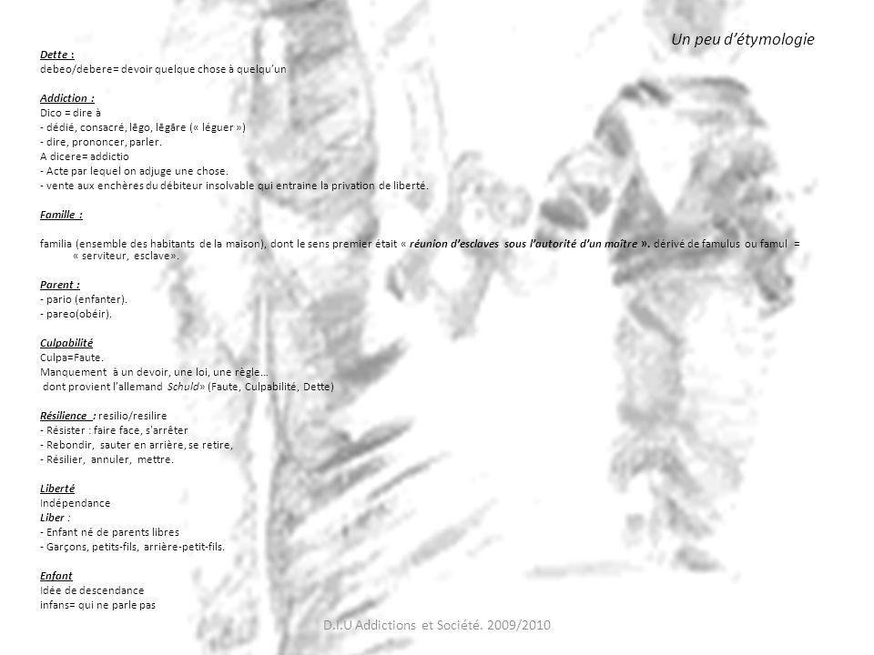 D.I.U Addictions et Société. 2009/2010