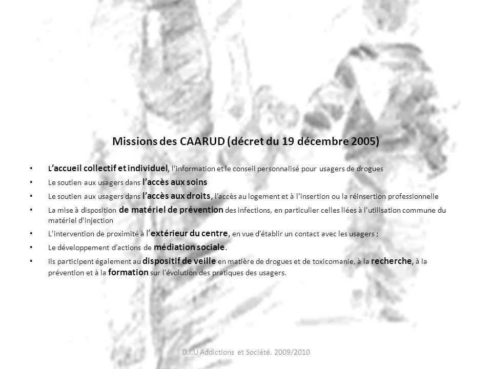 Missions des CAARUD (décret du 19 décembre 2005)