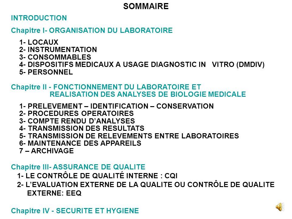 SOMMAIRE INTRODUCTION Chapitre I- ORGANISATION DU LABORATOIRE