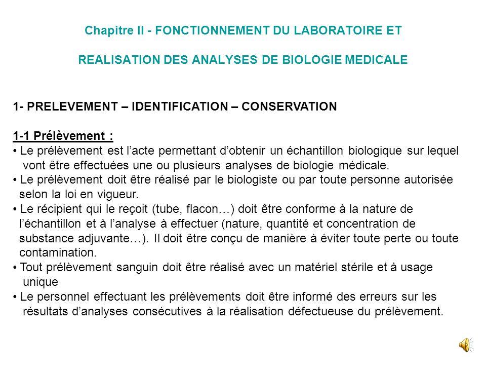 Chapitre II - FONCTIONNEMENT DU LABORATOIRE ET REALISATION DES ANALYSES DE BIOLOGIE MEDICALE
