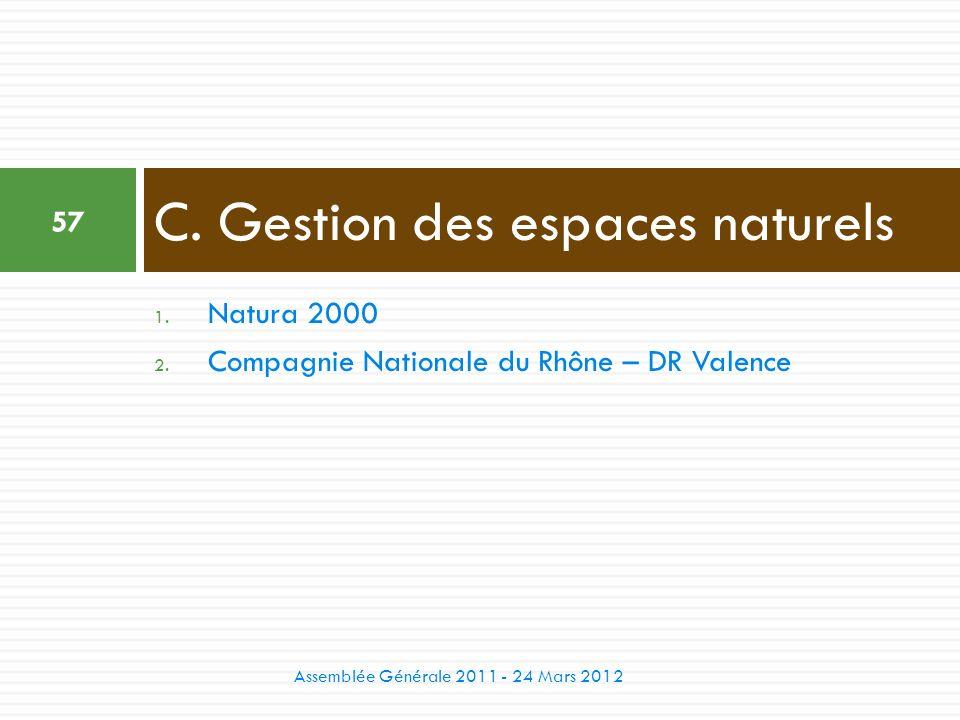 C. Gestion des espaces naturels