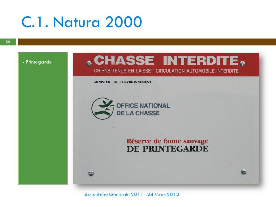 C.1. Natura 2000 - Printegarde Assemblée Générale 2011 - 24 Mars 2012