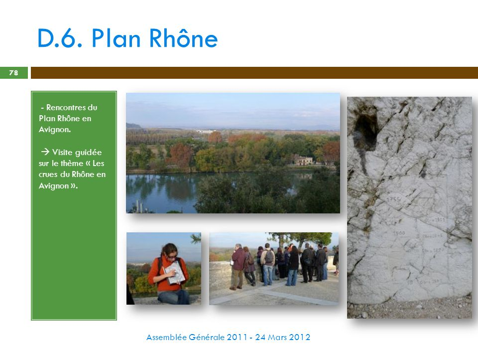 D.6. Plan Rhône - Rencontres du Plan Rhône en Avignon.