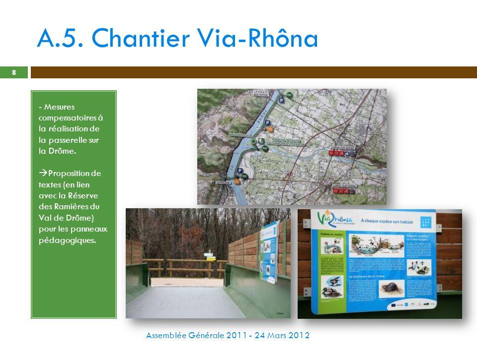 A.5. Chantier Via-Rhôna - Mesures compensatoires à la réalisation de la passerelle sur la Drôme.