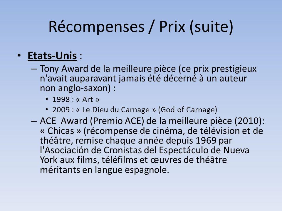 Récompenses / Prix (suite)