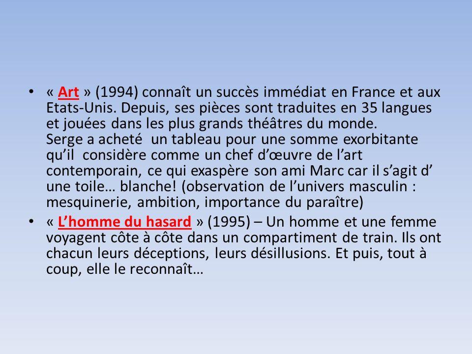 « Art » (1994) connaît un succès immédiat en France et aux Etats-Unis