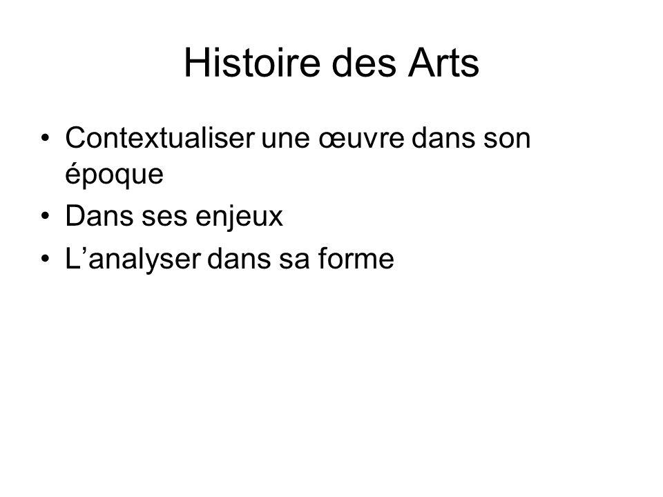 Histoire des Arts Contextualiser une œuvre dans son époque