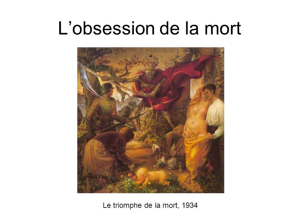 L'obsession de la mort Le triomphe de la mort, 1934