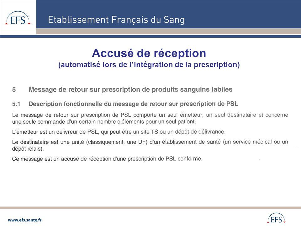 (automatisé lors de l'intégration de la prescription)