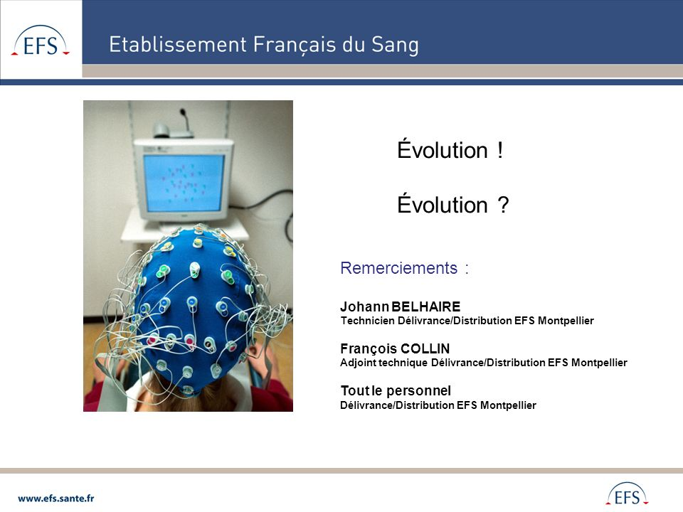 Évolution ! Évolution Remerciements : Johann BELHAIRE
