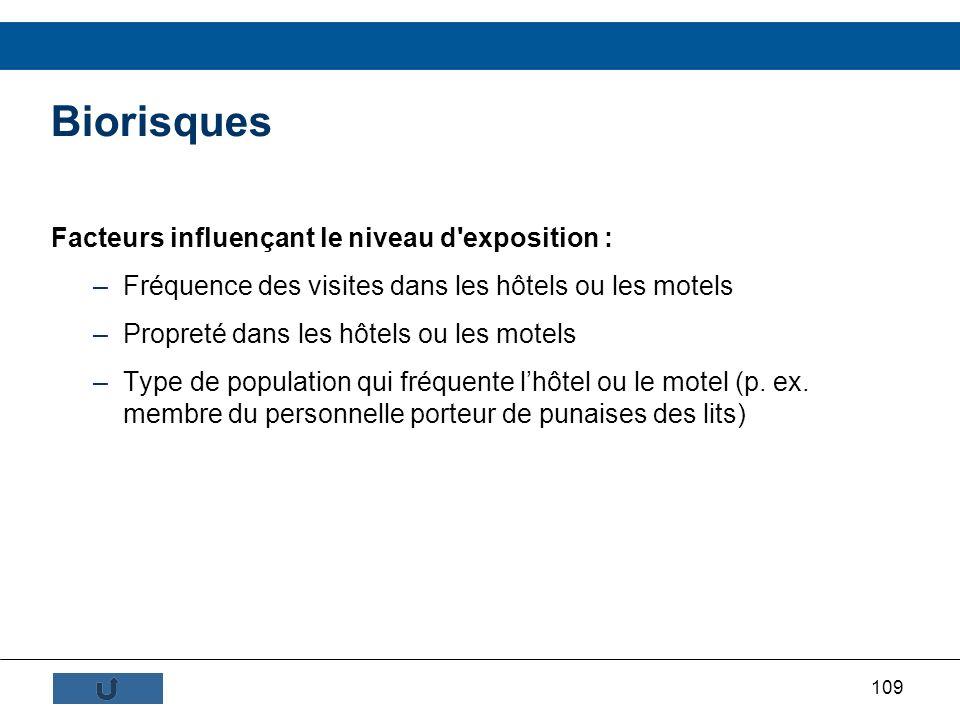 Biorisques Facteurs influençant le niveau d exposition :