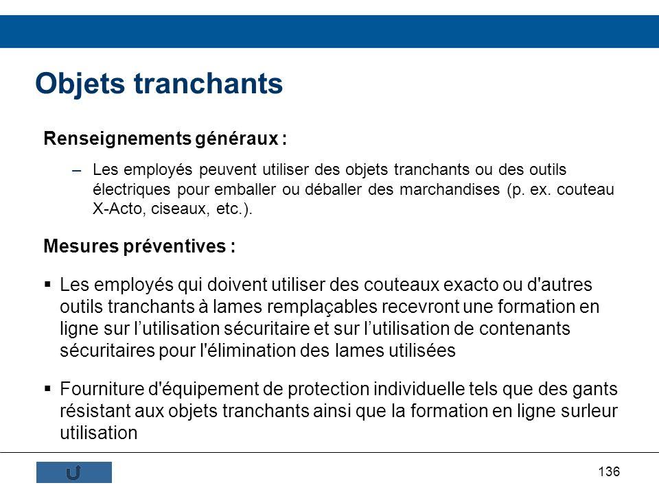 Objets tranchants Renseignements généraux : Mesures préventives :