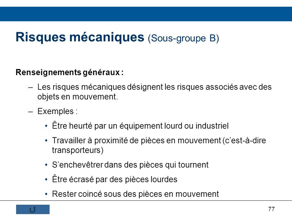 Risques mécaniques (Sous-groupe B)