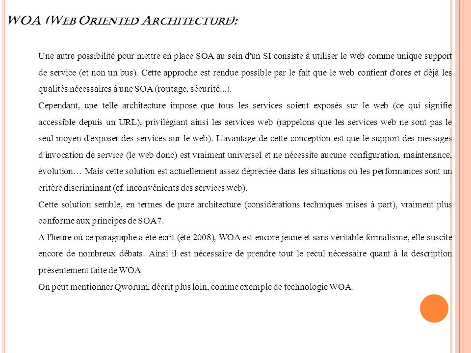 WOA (Web Oriented Architecture):