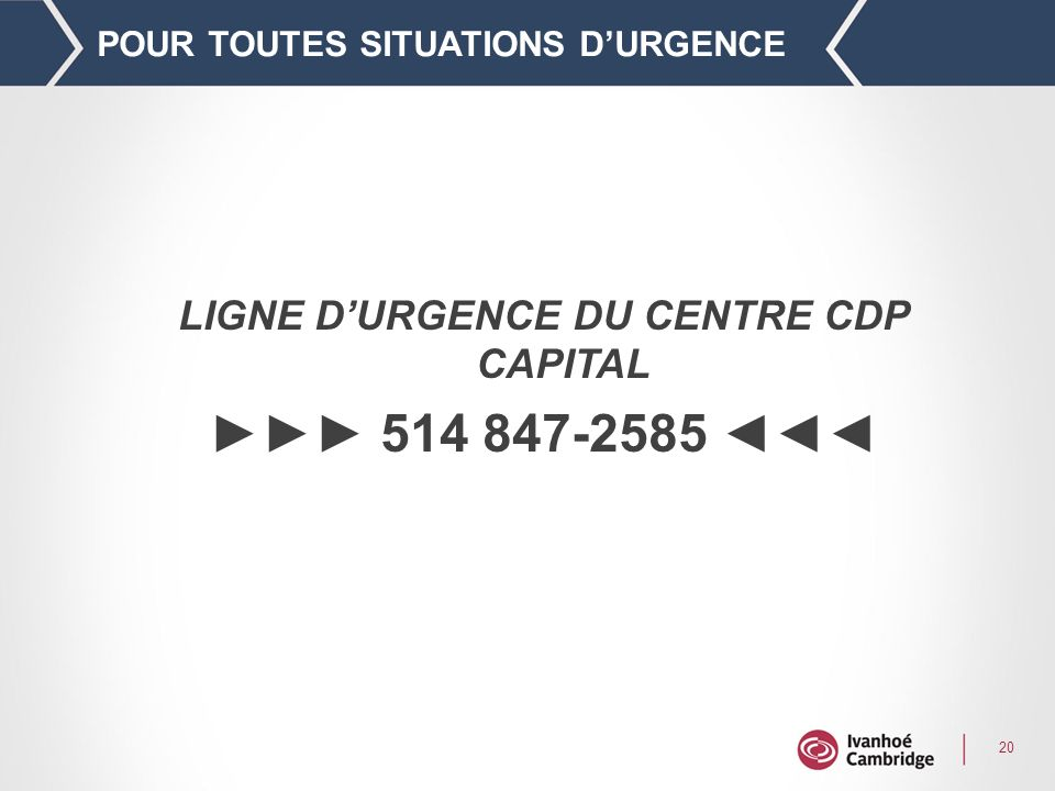 POUR TOUTES SITUATIONS D'URGENCE