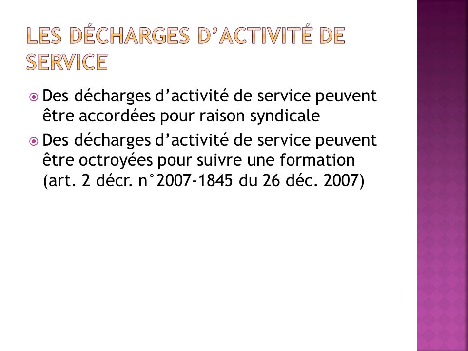 Les décharges d'activité de service