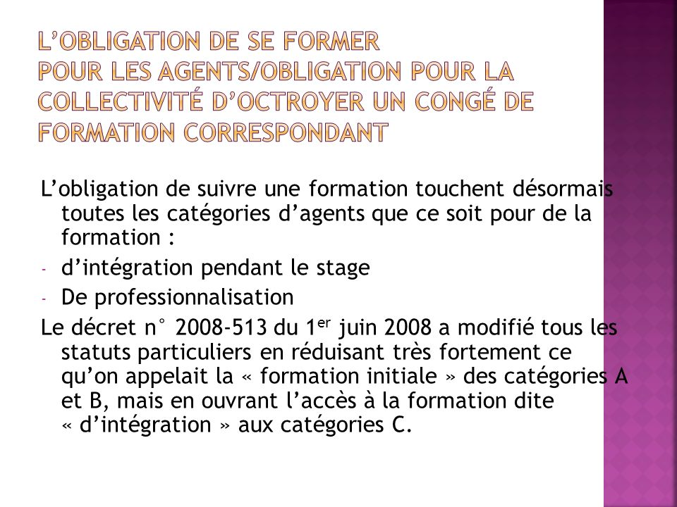 L'obligation de se former pour les agents/obligation pour la collectivité d'octroyer un congé de formation correspondant