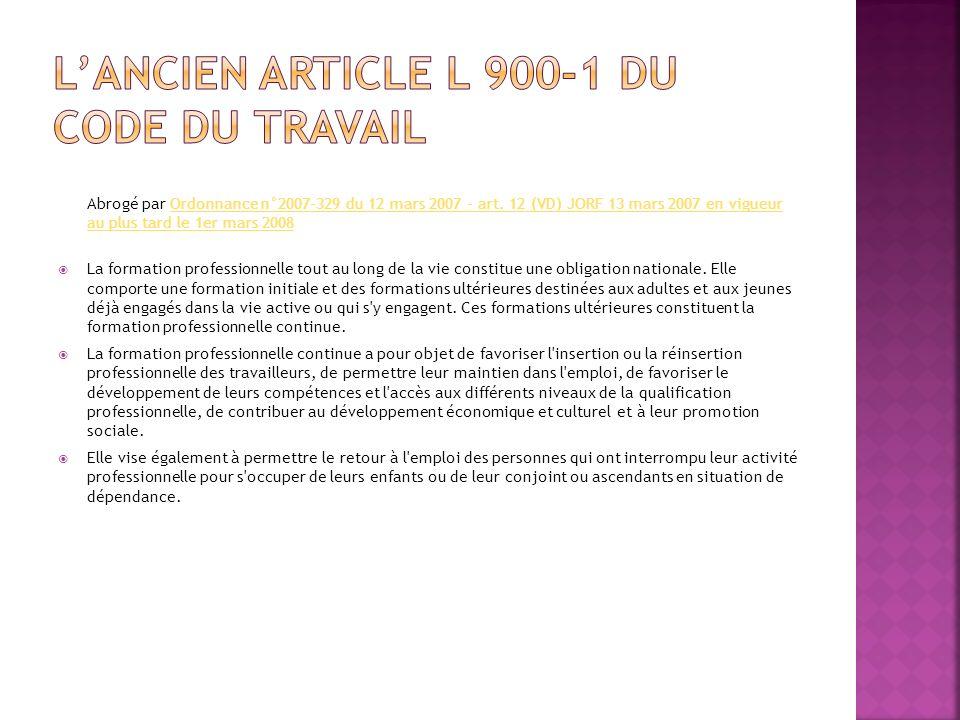 L'ancien article L 900-1 du Code du travail
