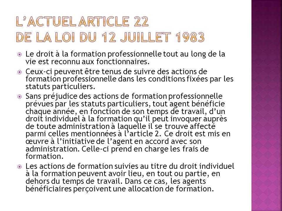 L'actuel article 22 de la loi du 12 juillet 1983