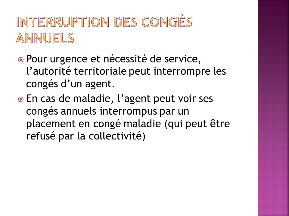 Interruption des congés annuels