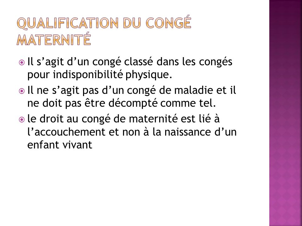 Qualification du congé maternité