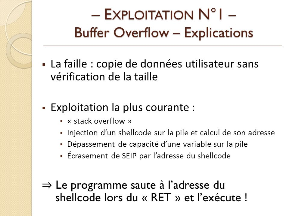 – EXPLOITATION N°1 – Buffer Overflow – Explications