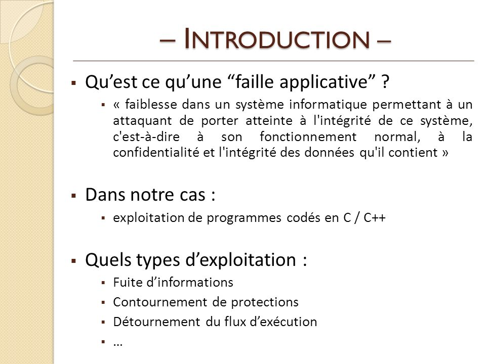– INTRODUCTION – Qu'est ce qu'une faille applicative