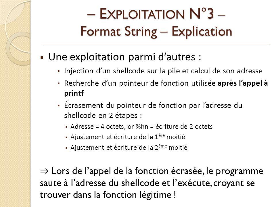 – EXPLOITATION N°3 – Format String – Explication