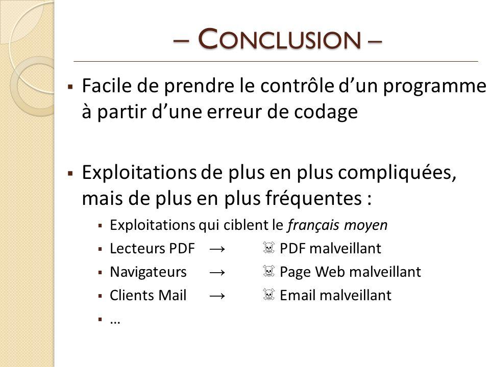 – CONCLUSION – Facile de prendre le contrôle d'un programme à partir d'une erreur de codage.