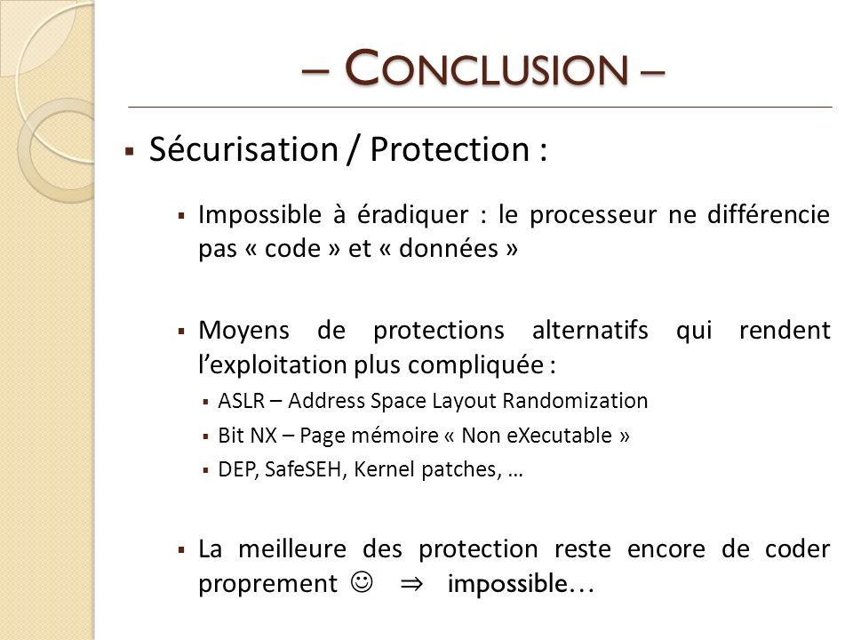 – CONCLUSION – Sécurisation / Protection :