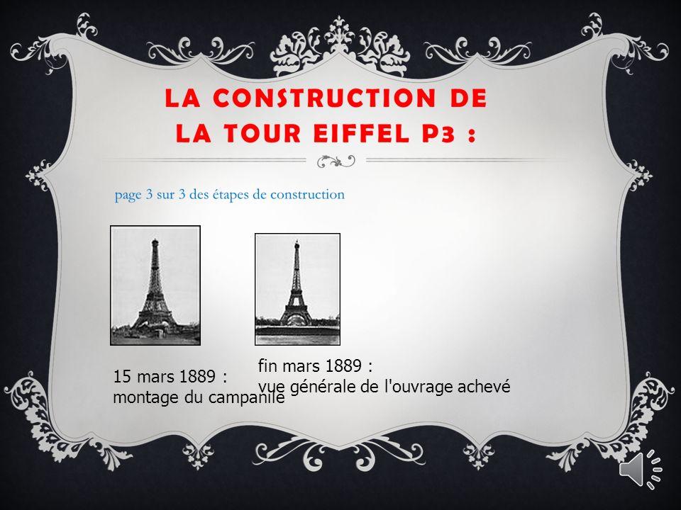fin mars 1889 : vue générale de l ouvrage achevé 15 mars 1889 : montage du campanile
