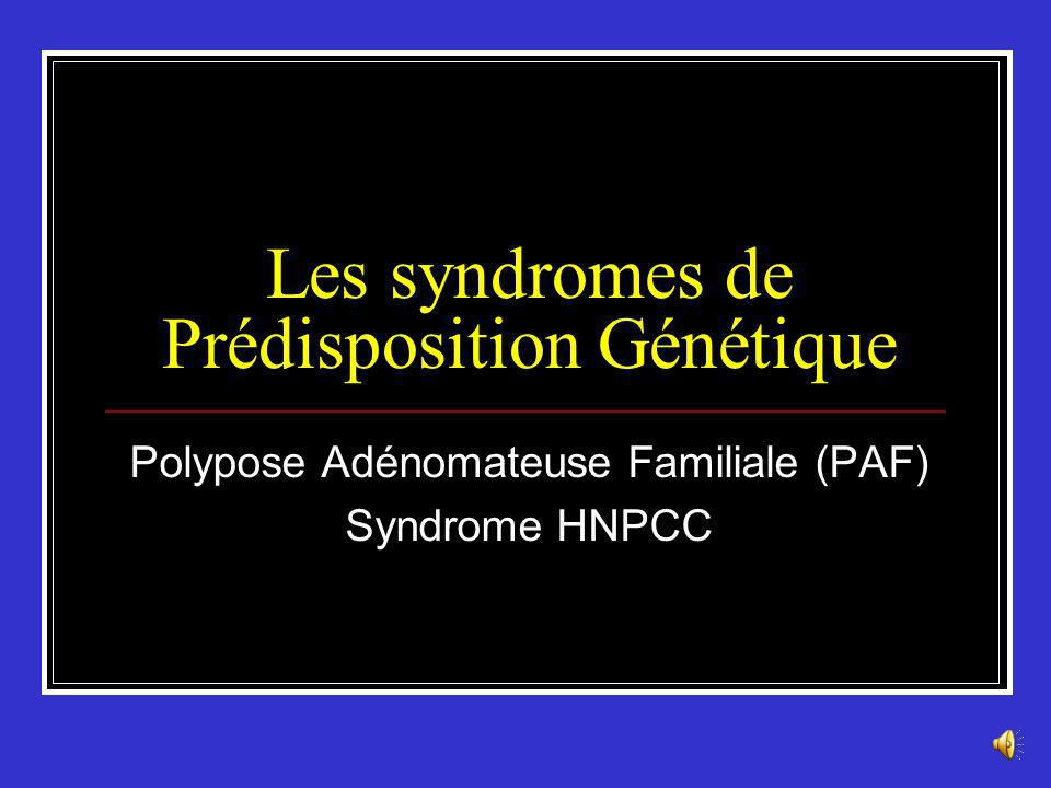 Les syndromes de Prédisposition Génétique