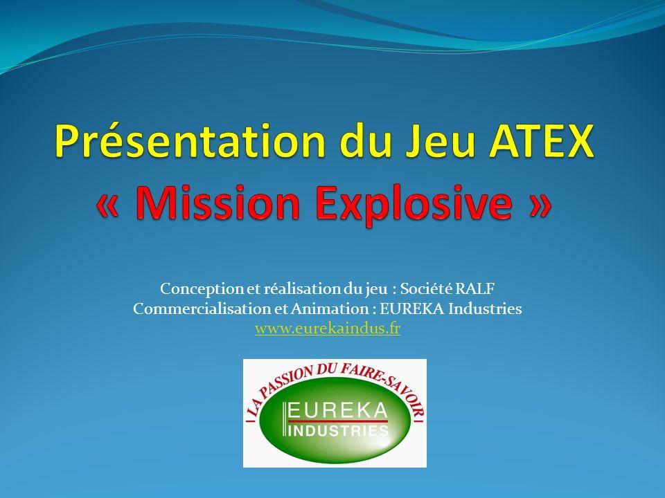 Présentation du Jeu ATEX « Mission Explosive »
