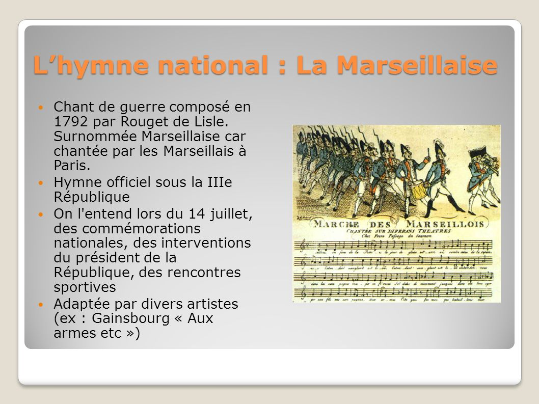 L'hymne national : La Marseillaise